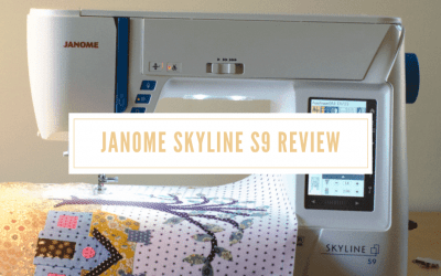 Janome Skyline S9 Product Review: Perfect for Beginner Sewist
