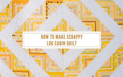 How to Make Scrappy Yellow Log Cabin Quilt