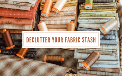 How to Declutter Your Fabric Stash